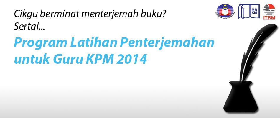 Program Penterjemahan <br>Guru KPM 2014
